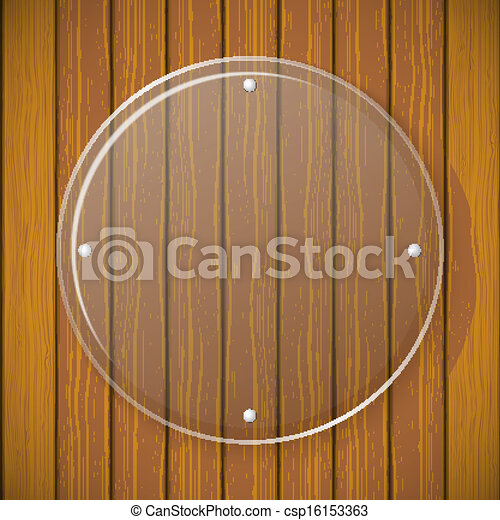 Round glass plate on the background of wooden wall  - csp16153363