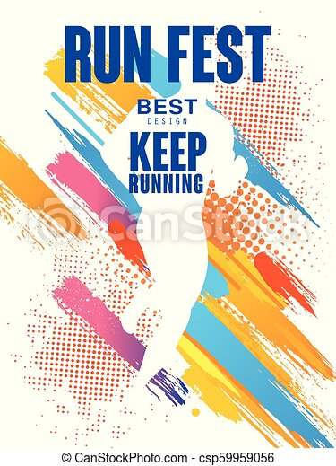 Run fest best design, keep running, colorful poster template for sport  event, marathon, championship, can be used for card, banner, print, leaflet