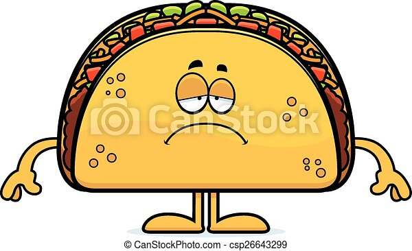 sad cartoon taco a cartoon illustration of a taco looking eps rh canstockphoto com tacos clipart images mexican tacos clipart