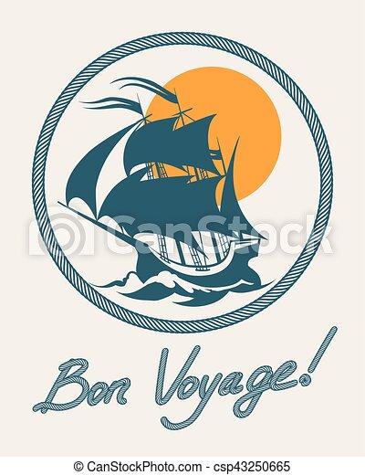 Sailing boat retro poster. Vector vintage bon voyage sign with sail ship - csp43250665