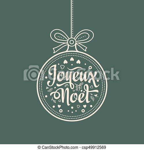Feliz Navidad francesa Joyeux noel. Tarjeta de bienvenida - csp49912569