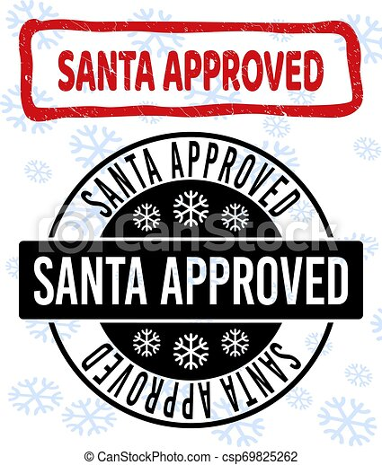 Santa Approved Grunge and Clean Stamp Seals for New Year - csp69825262