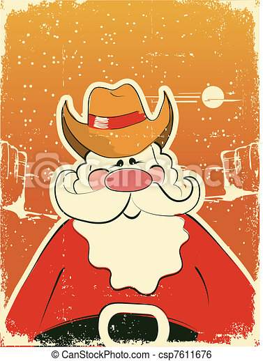 Santa claus with cowboy hat .retro card on old paper texture. 99e1cb52761