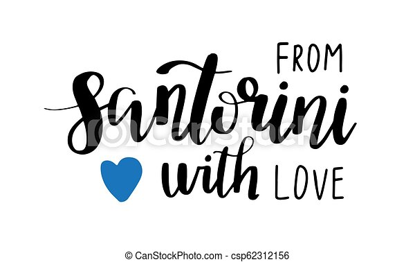 Santorini hand drawn lettering phrase with blue heart - csp62312156