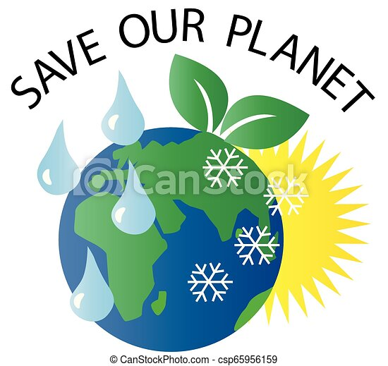 Save Our Planet Milieu Environment Save Our Planet Header Or Banner