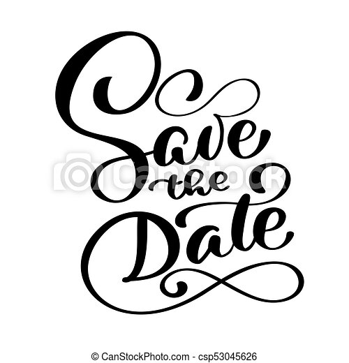 save the date text calligraphy vector lettering for wedding or love rh canstockphoto ca save the date clipart images save the date clip art graphics svg