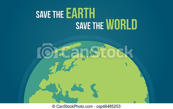 Save The Earth And World   Csp46485253