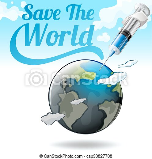 Save The World Poster With Earth And Needle   Csp30827708
