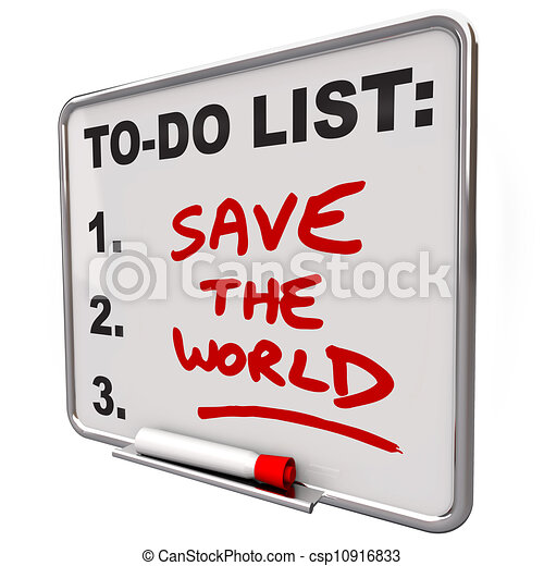 Save the World Words on To Do List Dry Erase Board - csp10916833
