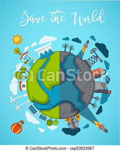 Save world agitation poster with globe divided in half ...