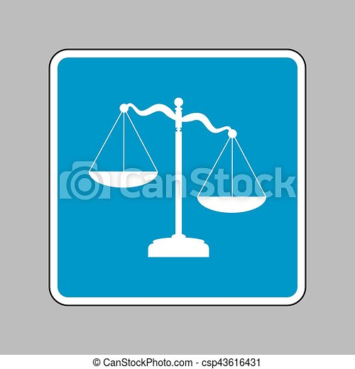 Scales of Justice sign. White icon on blue sign as background. - csp43616431