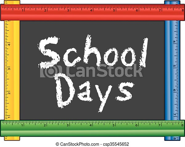 school days ruler frame school days chalk text on blackboard with rh canstockphoto com first school day clipart school annual day clipart