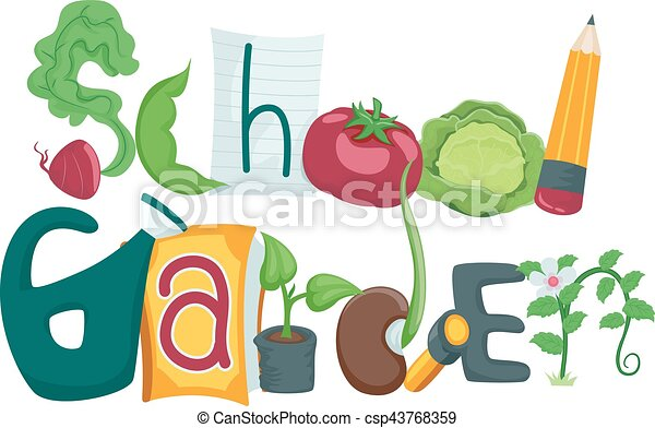 typography illustration featuring the phrase school garden decorated rh canstockphoto com  vegetable garden clipart free