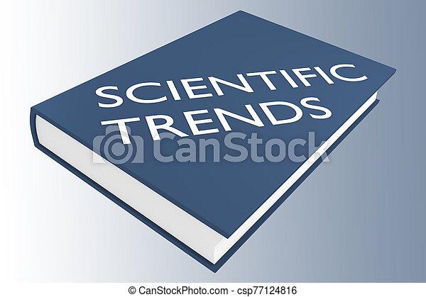 SCIENTIFIC TRENDS concept - csp77124816