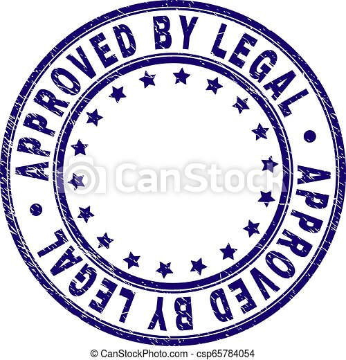 Scratched Textured APPROVED BY LEGAL Round Stamp Seal - csp65784054