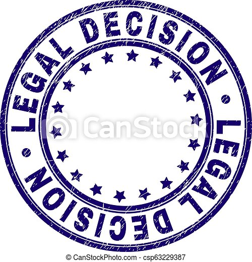 Scratched Textured LEGAL DECISION Round Stamp Seal - csp63229387