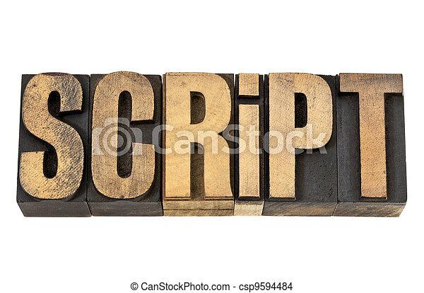 script word in letterpress wood type script isolated word in