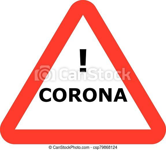 señal de peligro, virus, corona - csp79868124