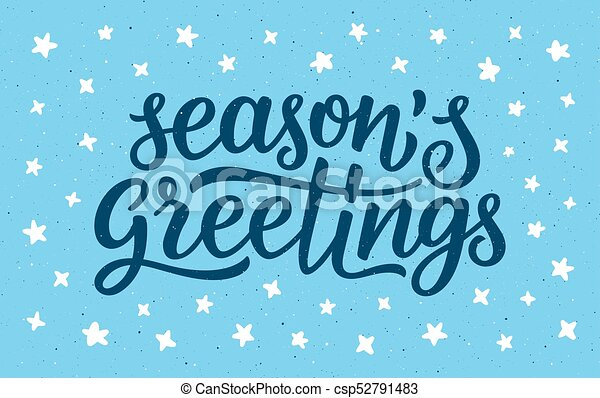 Seasons greetings calligraphy lettering text on blue background with seasons greetings calligraphy lettering text csp52791483 m4hsunfo