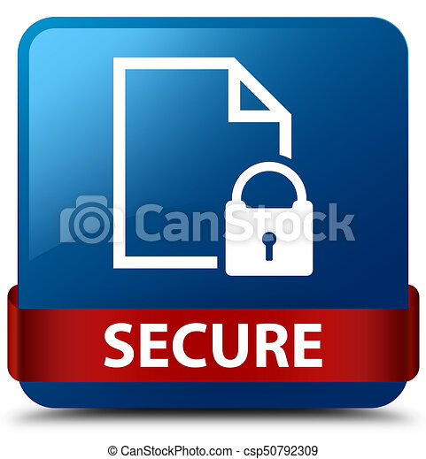 Secure (document page padlock icon) blue square button red ribbon in middle - csp50792309