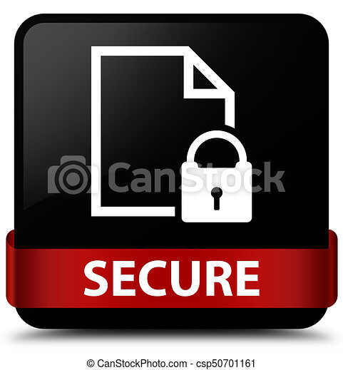 Secure (document page padlock icon) black square button red ribbon in middle - csp50701161