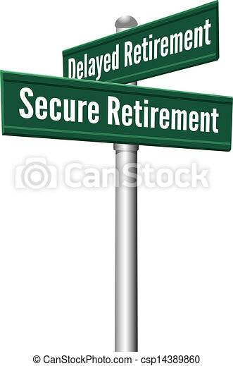 Secure or Delayed Retirement planning - csp14389860