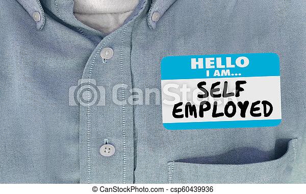 Self Employed Business Owner Entrepreneur Name Tag 3d Illustration - csp60439936