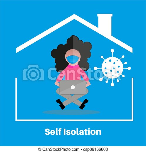 Self isolation stay at home concept, flat style vector illustraion. quarantine due to covid. Stay at home during the coronavirus pandemic. Girl in her house on self-isolation working on a laptop, in flat style - csp86166608