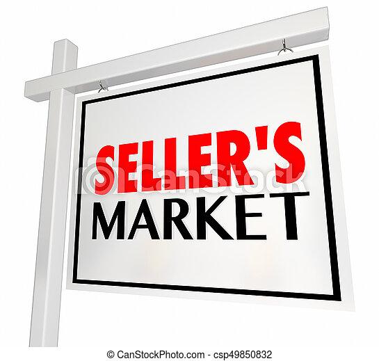 Sellers Market House Home for Sale Real Estate Sign 3d Illustration - csp49850832