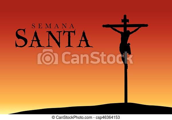 Semana Santa, semana santa en español, silueta de la crucifixión de Cristo al atardecer, imagen vectorial - csp46364153