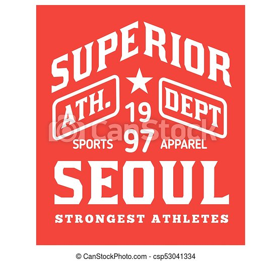 781580d26 Seoul sport t-shirt design, college sport team style typography for poster,  t-shirt or print.