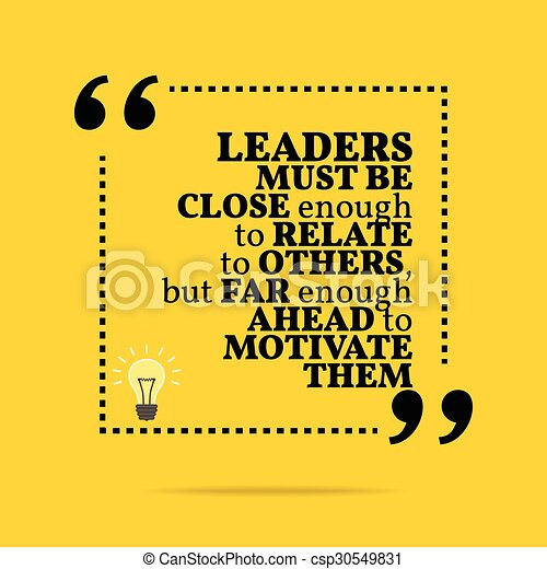 Cita Motivacional Inspiradora Los Líderes Deben Estar Lo