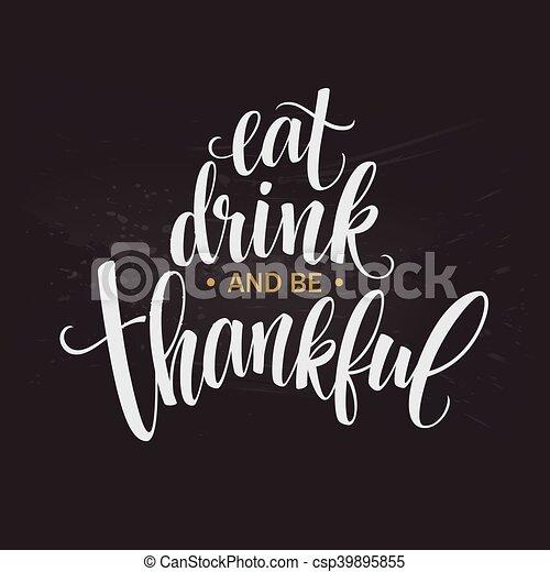 Ser, impresiones, caligrafía, letras, bebida, acción de gracias ...