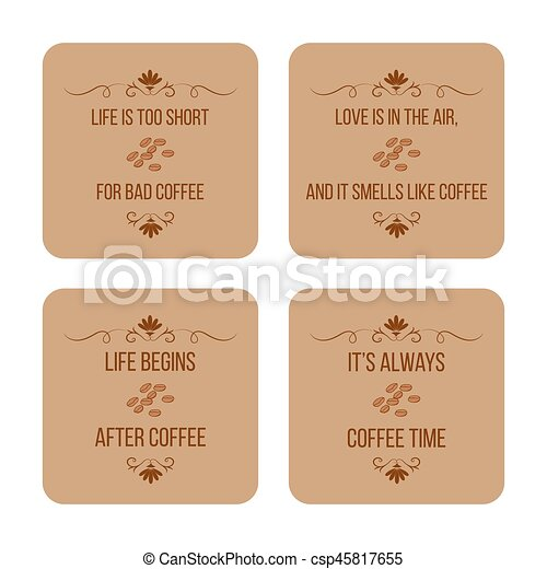 Set Of Coffee Quotes Can Be Used For Flyers Posters Invitations