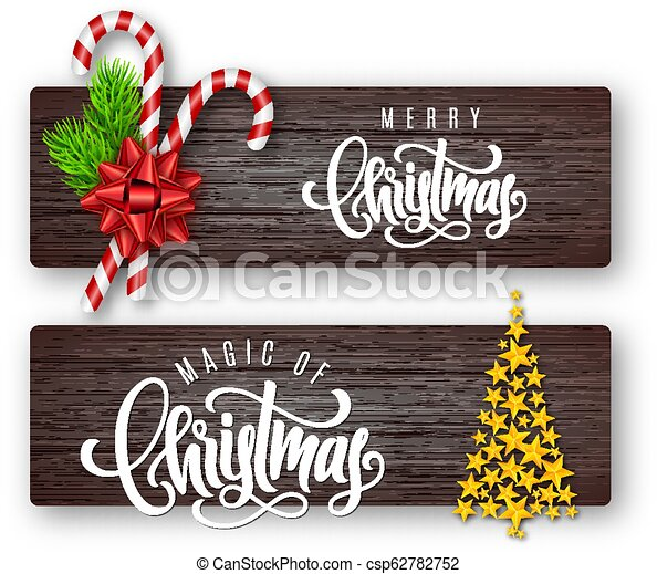 Set of holiday greeting card with lettering, fir branches, candy canes, red bow and Christmas tree of golden stars on wood background - csp62782752