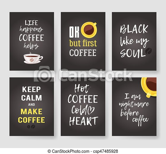Set of templates for cards with positive text about coffee. Hand drawn vector patterns brochures and lettering quote - csp47485928