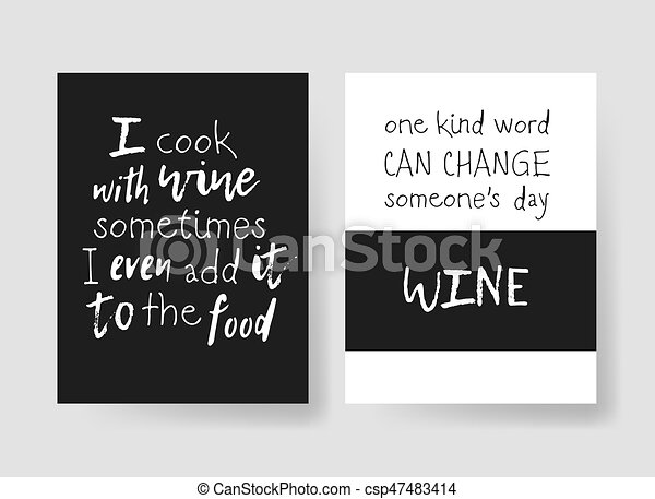 Set of templates for cards with positive text about wine. Hand drawn vector patterns brochures and lettering quote - csp47483414