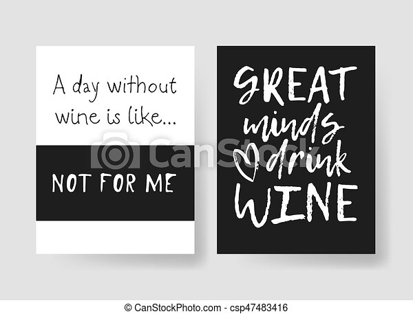 Set of templates for cards with positive text about wine. Hand drawn vector patterns brochures and lettering quote - csp47483416