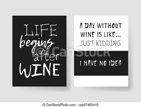 Set of templates for cards with positive text about wine. Hand drawn vector patterns brochures and lettering quote - csp47483418