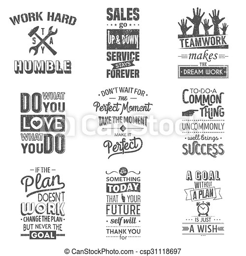 Set of vintage business motivation typographic quotes. Grunge effect can be edited or removed. - csp31118697