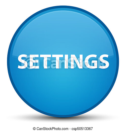 Settings special cyan blue round button - csp50513367