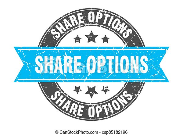share options round stamp with ribbon. label sign - csp85182196
