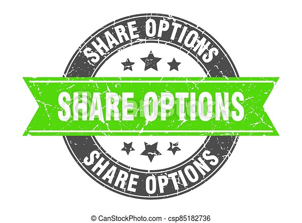 share options round stamp with ribbon. label sign - csp85182736