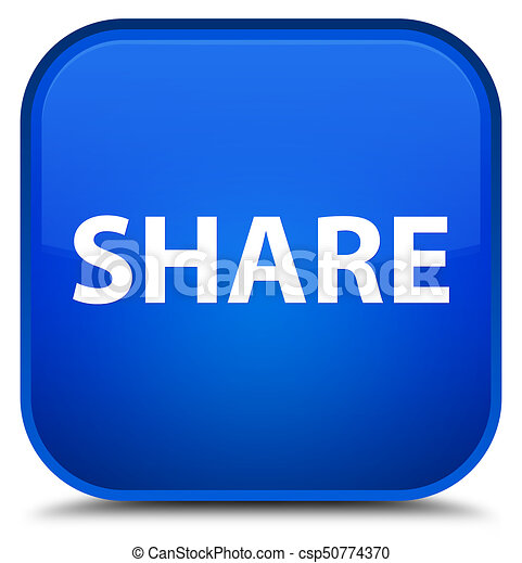 Share special blue square button - csp50774370