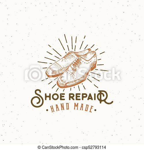 Shoe repair retro vector sign symbol or logo template classic shoe repair retro vector sign symbol or logo template classic shoes illustration and vintage typography emblem with shabby textures isolated maxwellsz