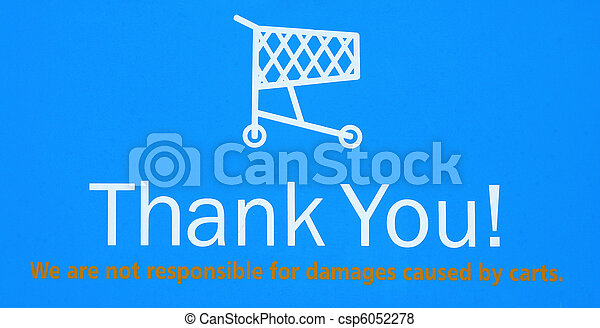 A Shopping Cart Return Thank You Sign
