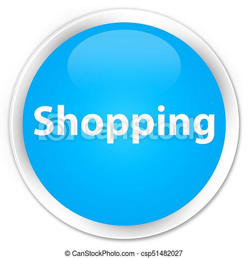 Shopping premium cyan blue round button - csp51482027