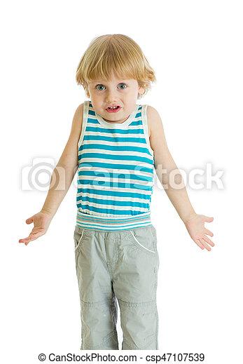 Shrugging child. Kid boy looks puzzled, isolated - csp47107539