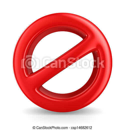 Sign forbidden on white background. Isolated 3D image - csp14682612