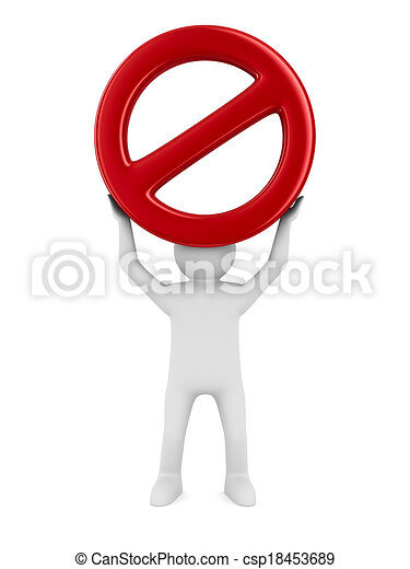 Sign forbidden on white background. Isolated 3D image - csp18453689